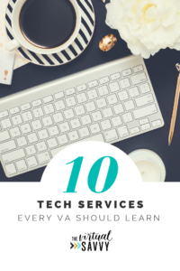 What's the one way to uplevel your virtual assistant or creative business? By offering higher level services! Here's the top tech services you should know.