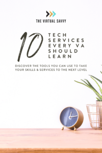 10 TECH SERVICES EVERY VA SHOULD LEARN
