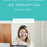 Community Manager Job Description (WORK AT HOME!)