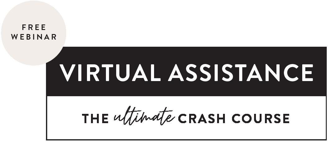 Virutal Assistance Ultimate Crash Course