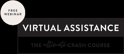 Virutal Assistance Ultimate Crash Course@1x