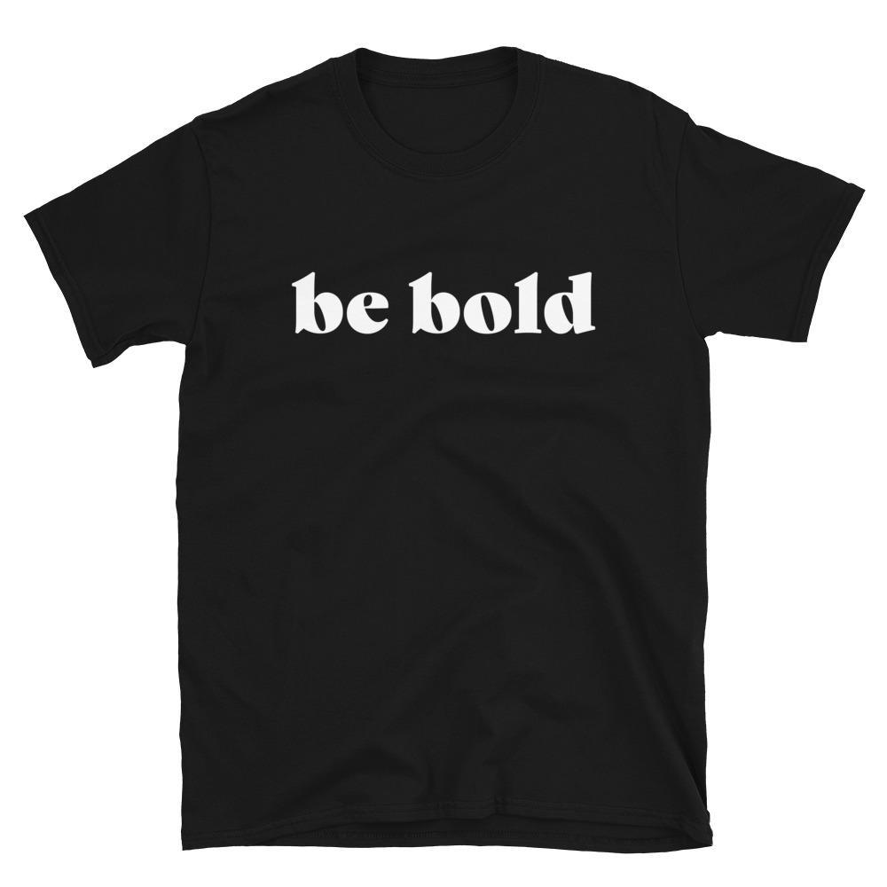 BeBold Shirt